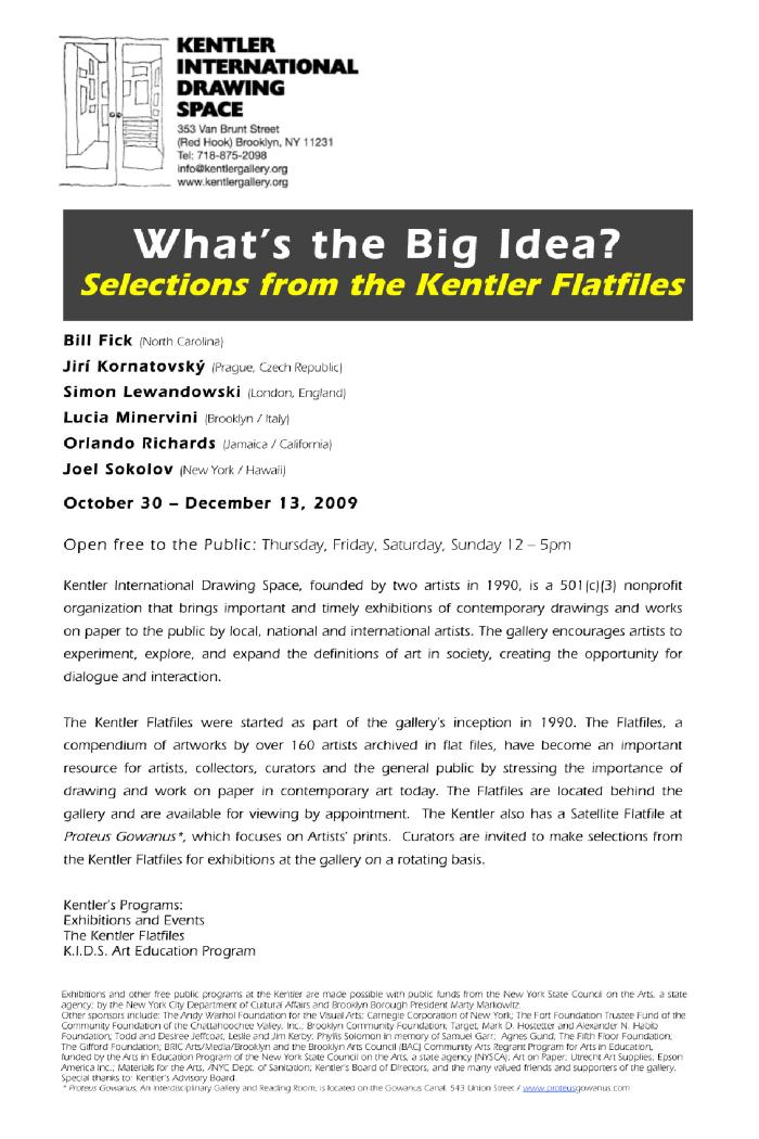 What's the Big Idea? Selections from the Kentler Flatfiles