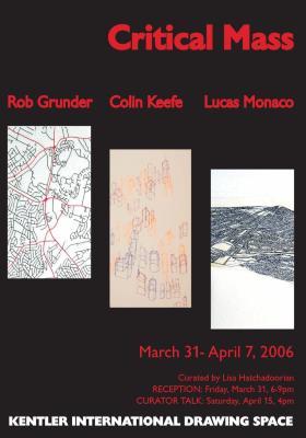 Robert Grunder, Colin Keefe and Lucas Monaco, Critical Mass